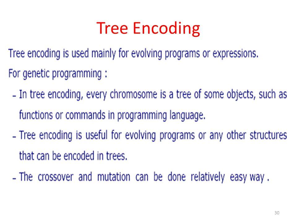 Tree Encoding 30