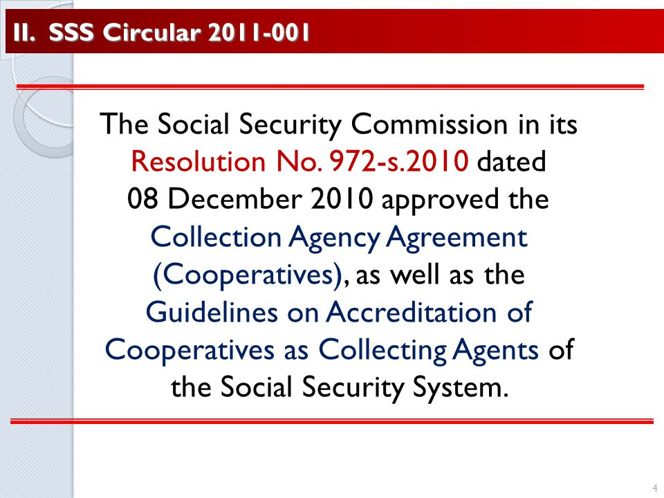 II. SSS Circular 2011-001 4 The Social Security Commission in its Resolution No.