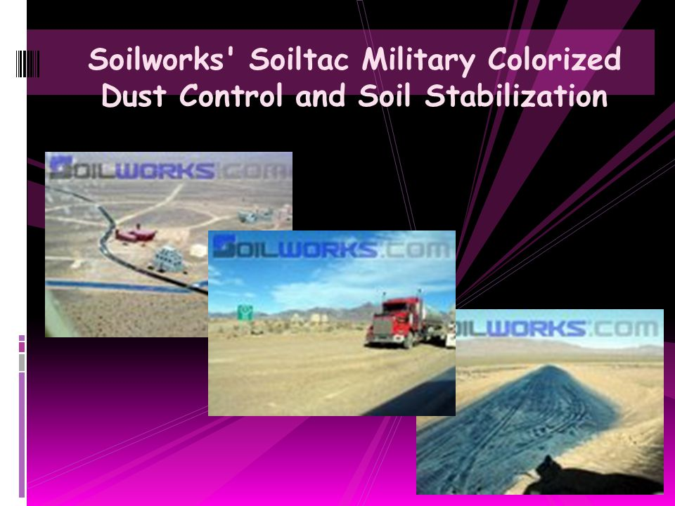 Department of Homeland Security Border Patrol Roads Stabilized with Soiltac Soil Stabilizer