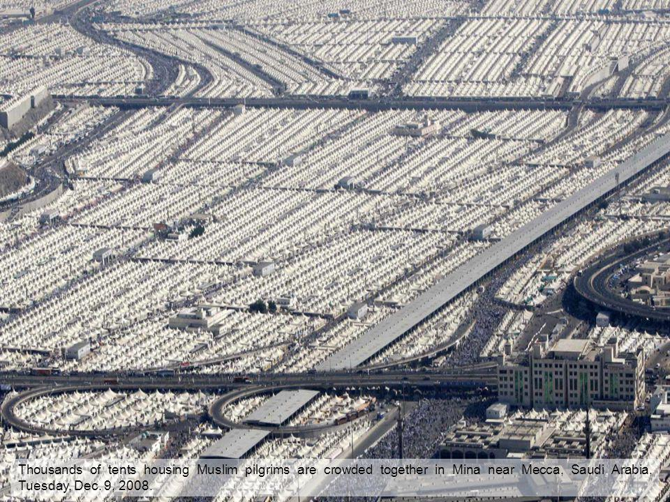 Thousands of tents housing Muslim pilgrims are crowded together in Mina near Mecca, Saudi Arabia, Tuesday, Dec. 9, 2008.