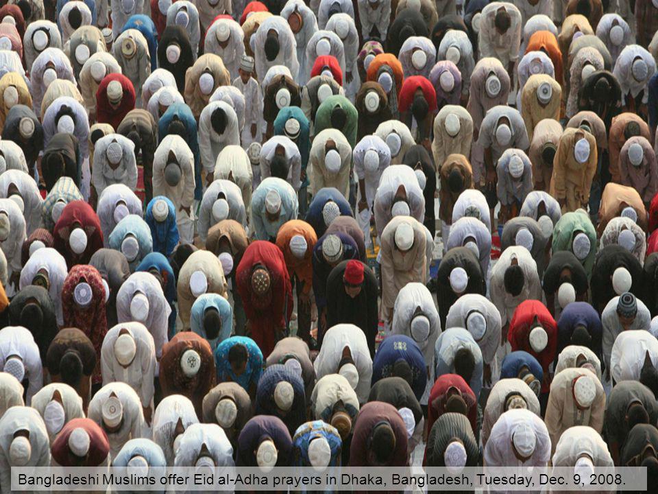Bangladeshi Muslims offer Eid al-Adha prayers in Dhaka, Bangladesh, Tuesday, Dec. 9, 2008.