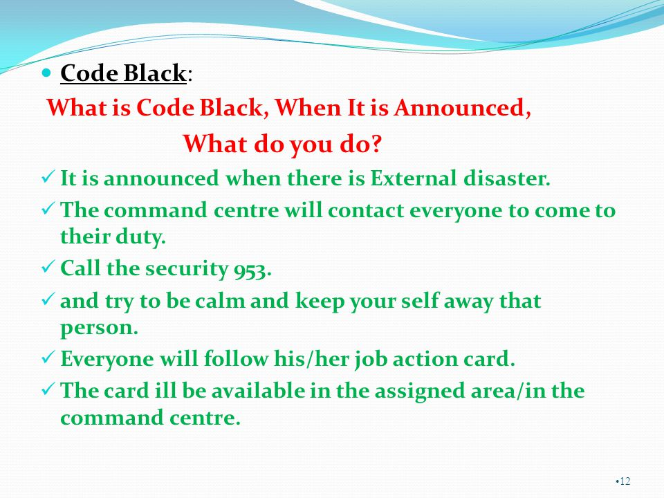 Code Black: What is Code Black, When It is Announced, What do you do.