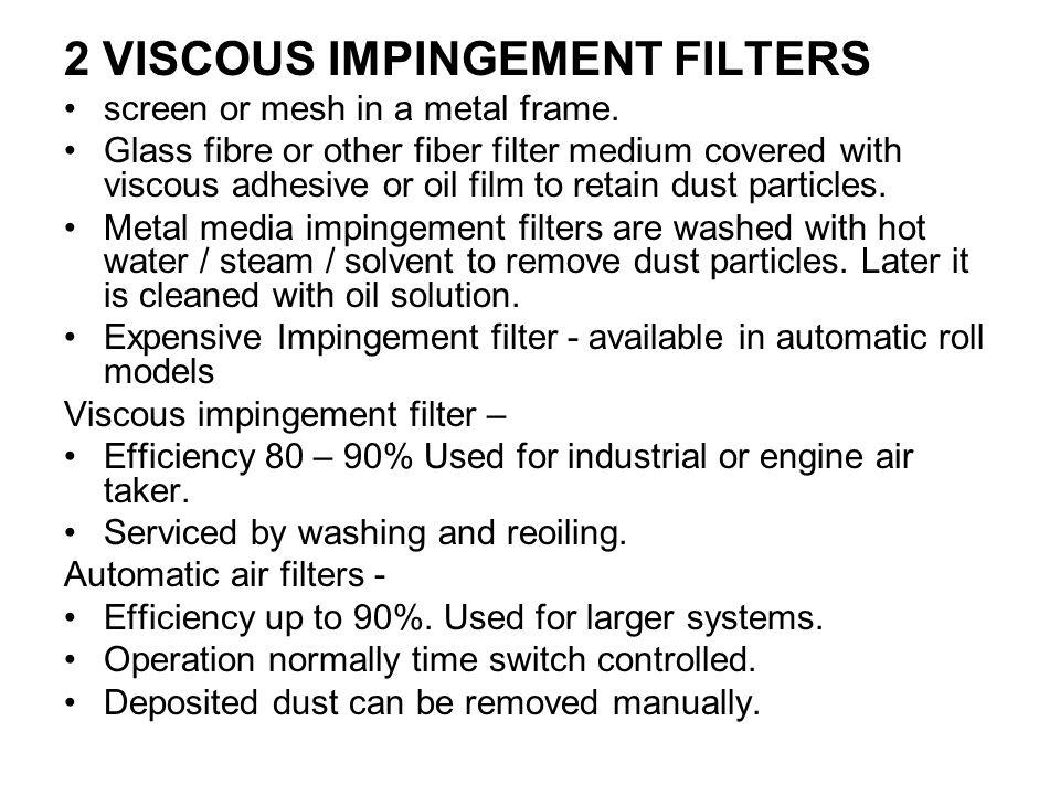 2 VISCOUS IMPINGEMENT FILTERS screen or mesh in a metal frame.