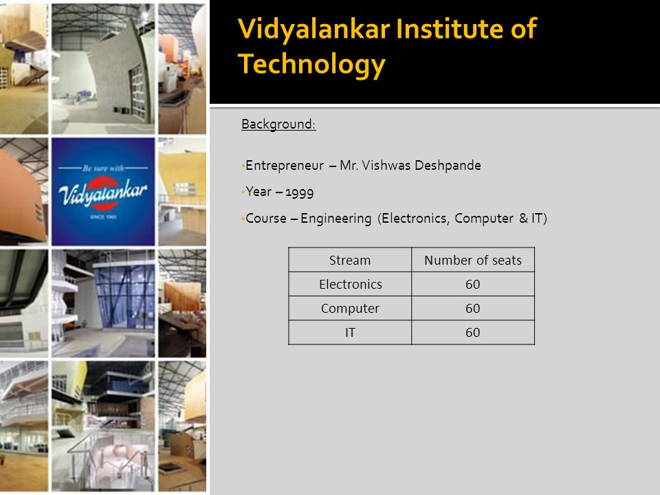 Sources of Revenue Income form Vidyalankar Classes(main source) College fees Donations Areas of Expenditure Salary to the employees Acquiring assets (land, inst.