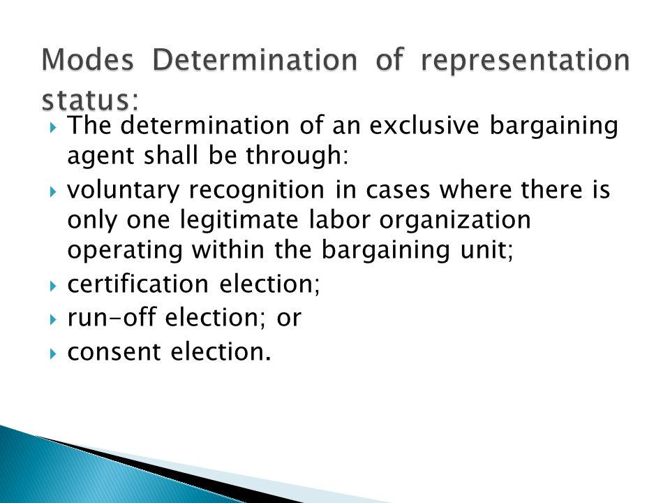  Voluntary recognition refers to the act of the employer of conceding to the only existing union in an unorganized establishment the status of sole and exclusive bargaining agent (SEBA) of the employees of the bargaining unit sought to be represented.