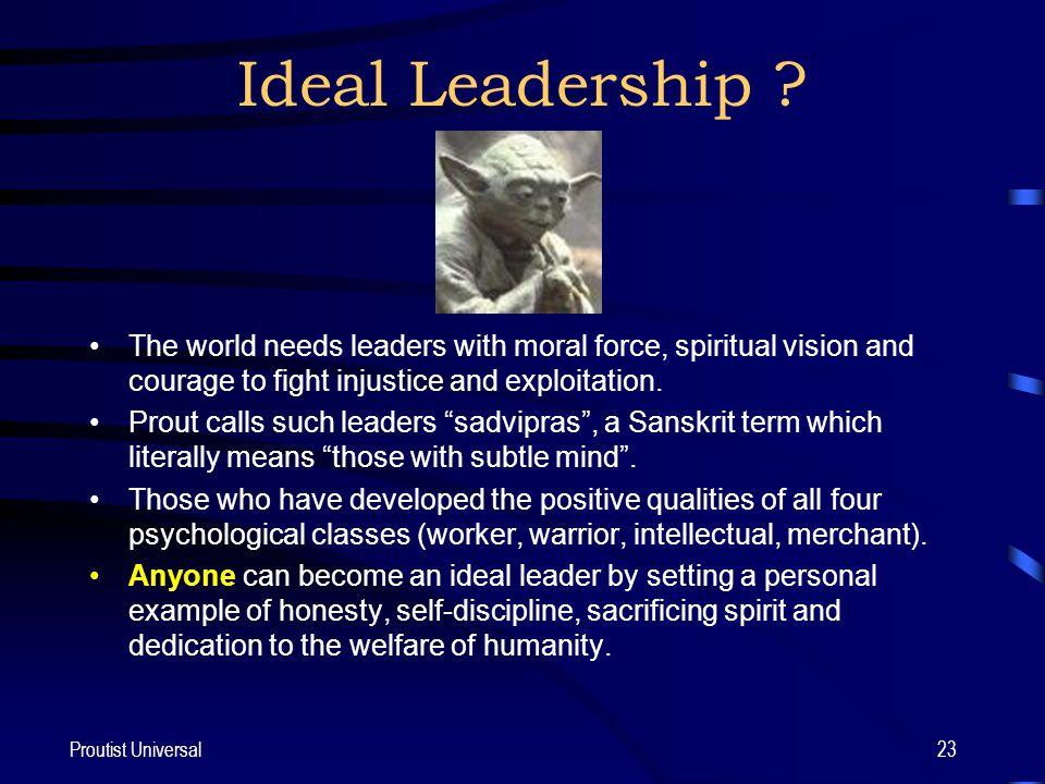 Proutist Universal23 Ideal Leadership .