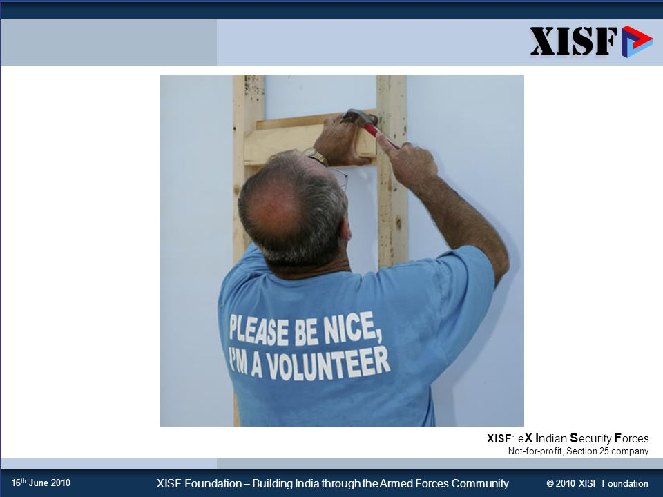 © 2010 XISF Foundation XISF Foundation   An Appeal to Support Your Community 2 if u too busy to volunteer for your community.