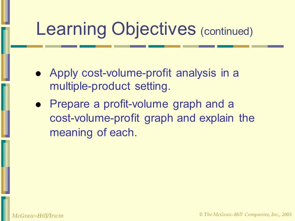 © The McGraw-Hill Companies, Inc., 2003 McGraw-Hill/Irwin Verify increase in profit