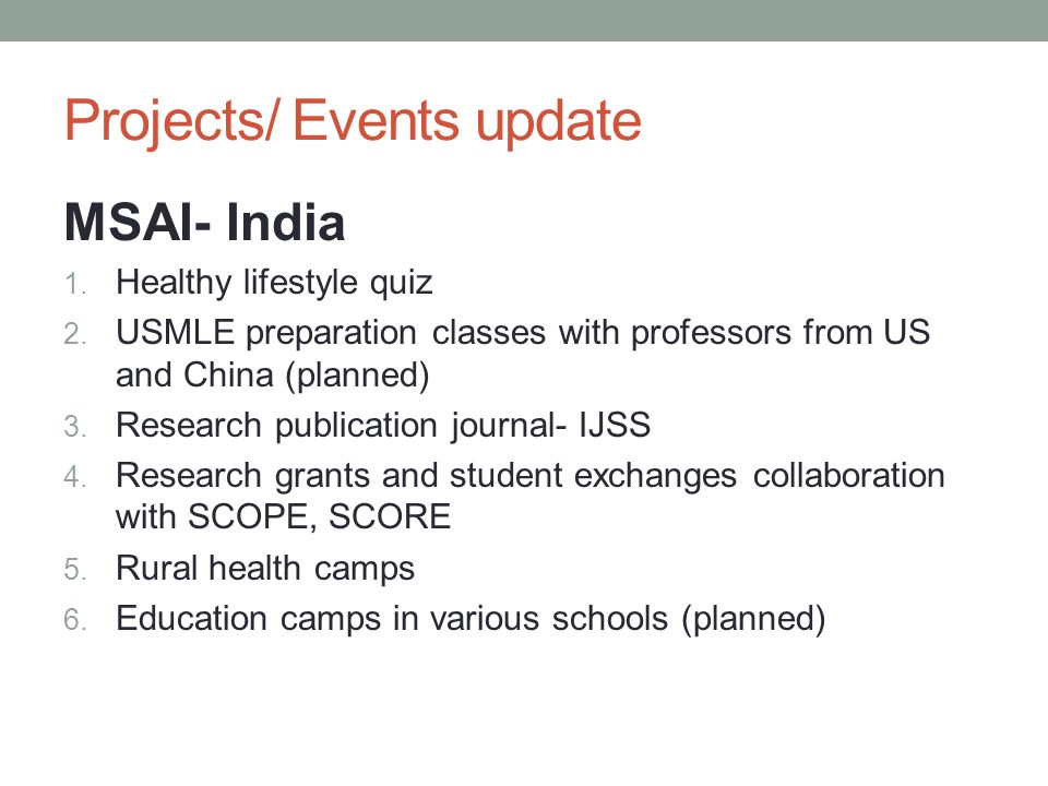 Projects/ Events update MSAI- India 1. Healthy lifestyle quiz 2.