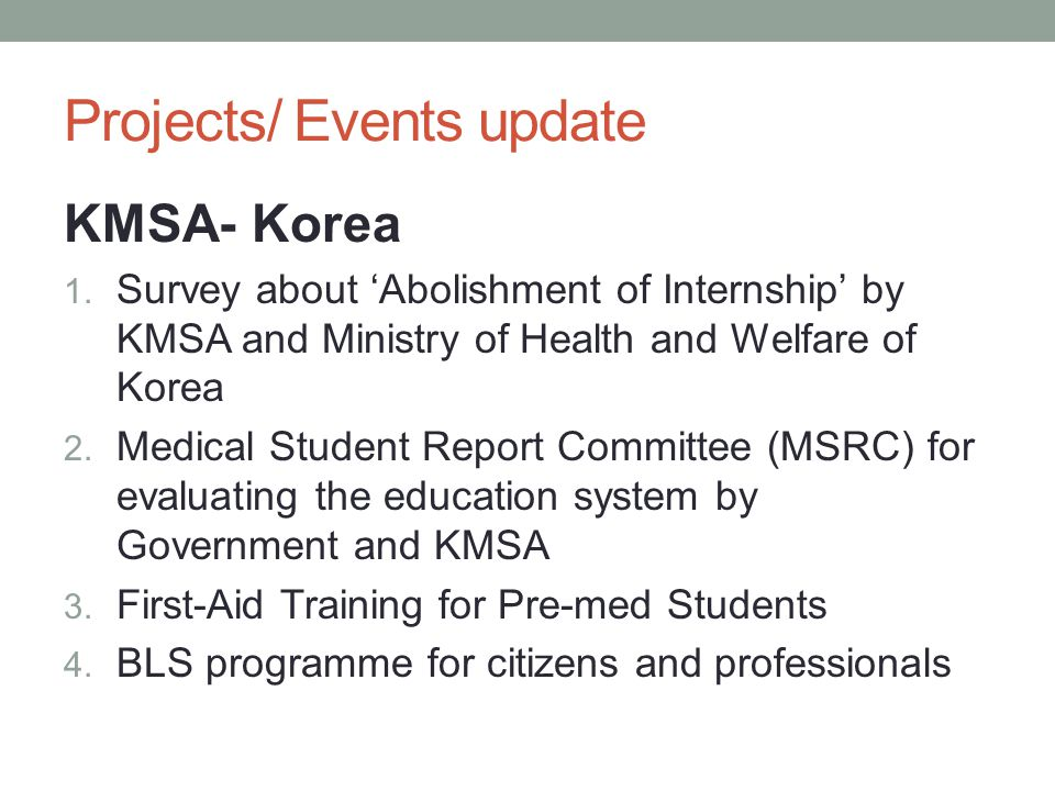 Projects/ Events update KMSA- Korea 1.