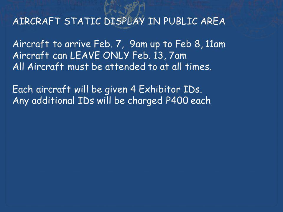 AIRCRAFT STATIC DISPLAY IN PUBLIC AREA Aircraft to arrive Feb.