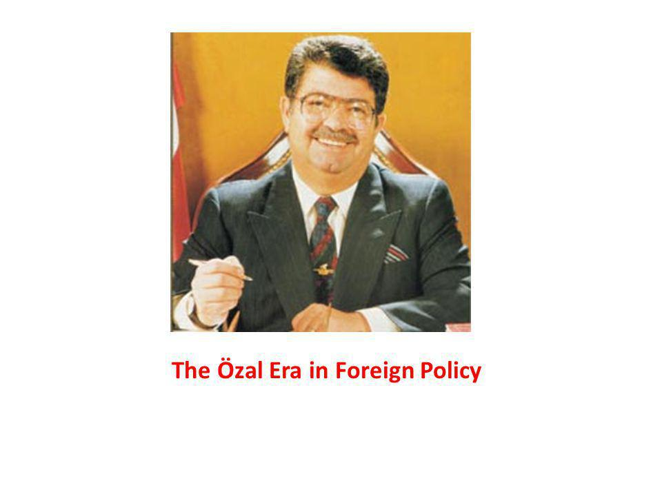 The Özal Era in Foreign Policy