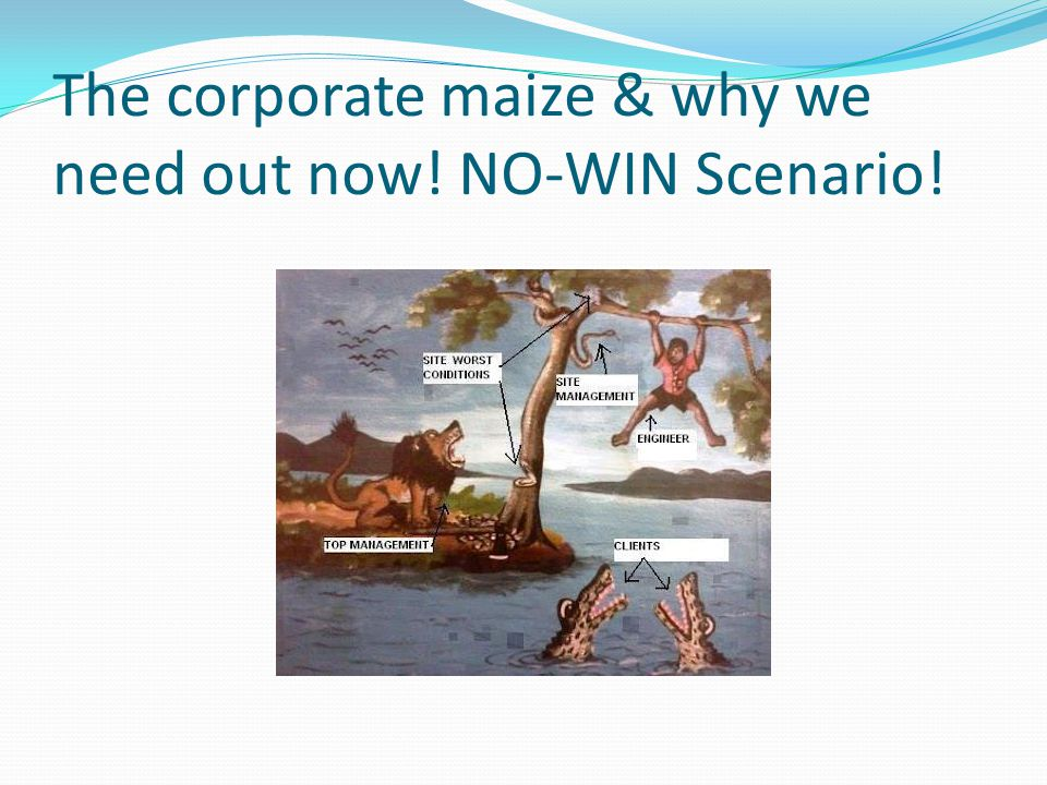 The corporate maize & why we need out now! NO-WIN Scenario!