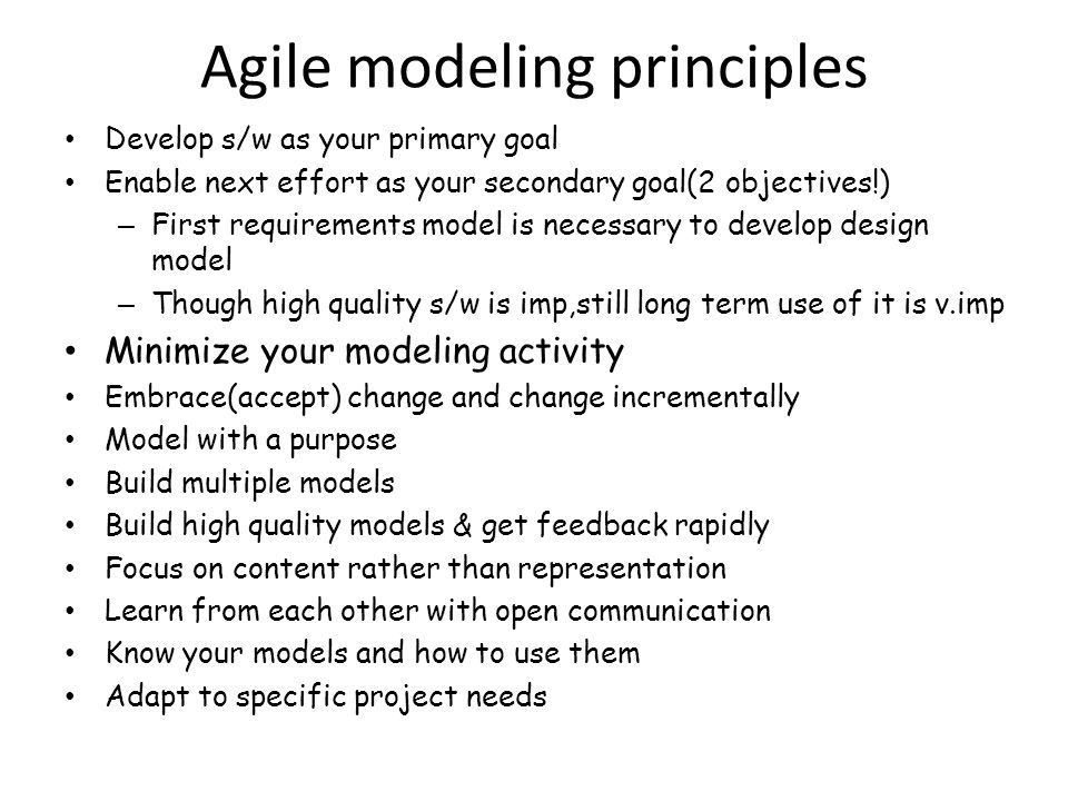 Agile modeling practices Iterative and incremental modeling Teamwork Simplicity Validation Documentation Motivation