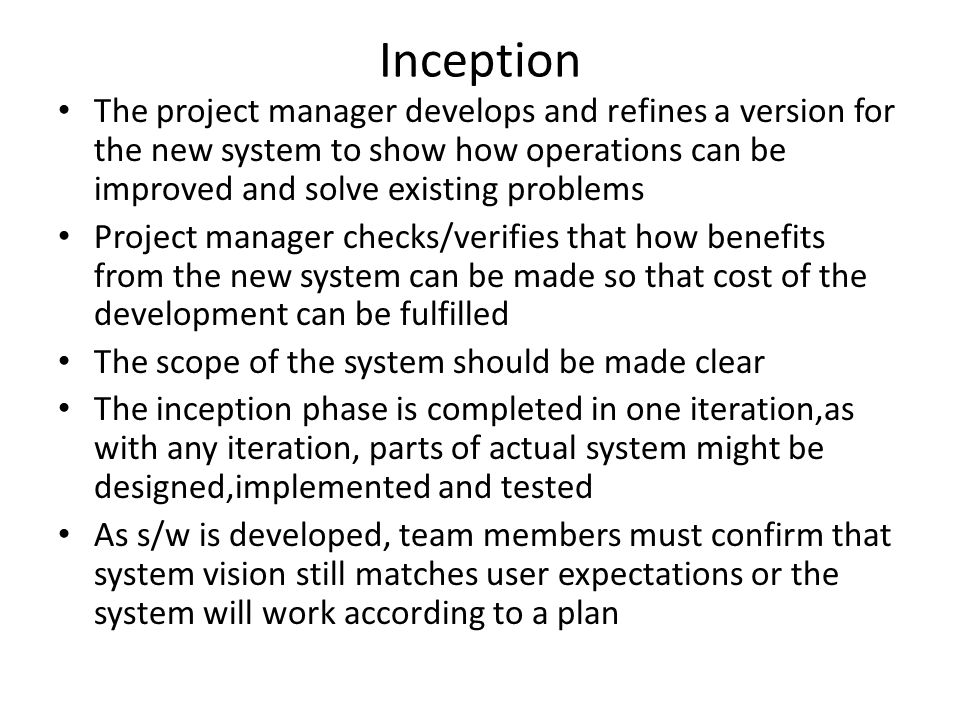 Elaboration This phase involves the several iterations Early iterations complete the identification and definition of all system requirements As UP follows an adaptive approach,the requirements are expected to evolve n change at any time after work starts on the project It also completes analysis,design and implementation of the core architecture of the system Risks are identified here By the end of it, project mgr estimates the total cost of the project and schedule and testing key parts of the system are also completed This phase is not at all the same as traditional SDLC's analysis phase