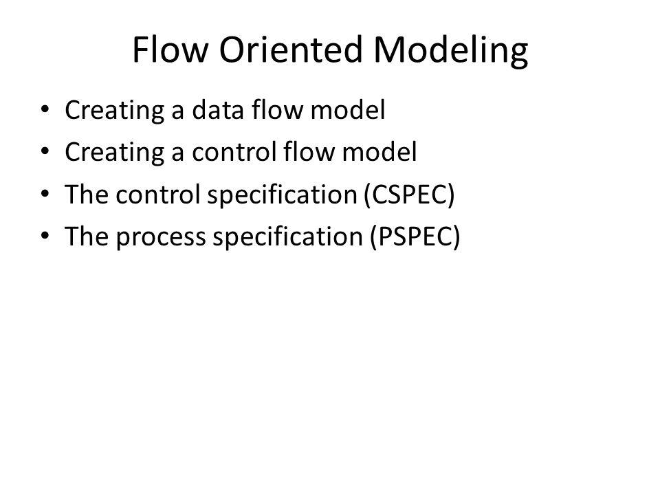 Creating a Data Flow Model DFD Guidelines: – The level 0 DFD should depict the software / system as a single bubble – Input and output should be clearly noted – Refinement should begin by isolating candidate processes, data objects, and data stores to be represented at the next level – All arrows and bubbles (processes) must be labeled with meaningful names – Information flow continuity must be maintained from level to level
