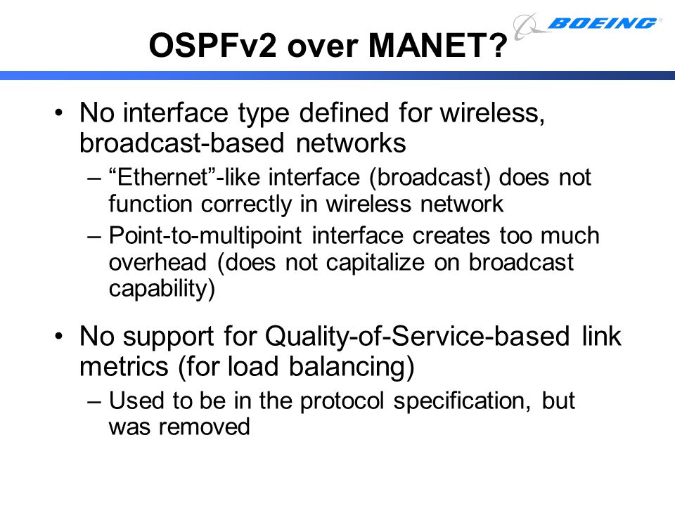 "OSPFv2 over MANET? No interface type defined for wireless, broadcast-based networks –""Ethernet""-like interface (broadcast) does not function correctly"