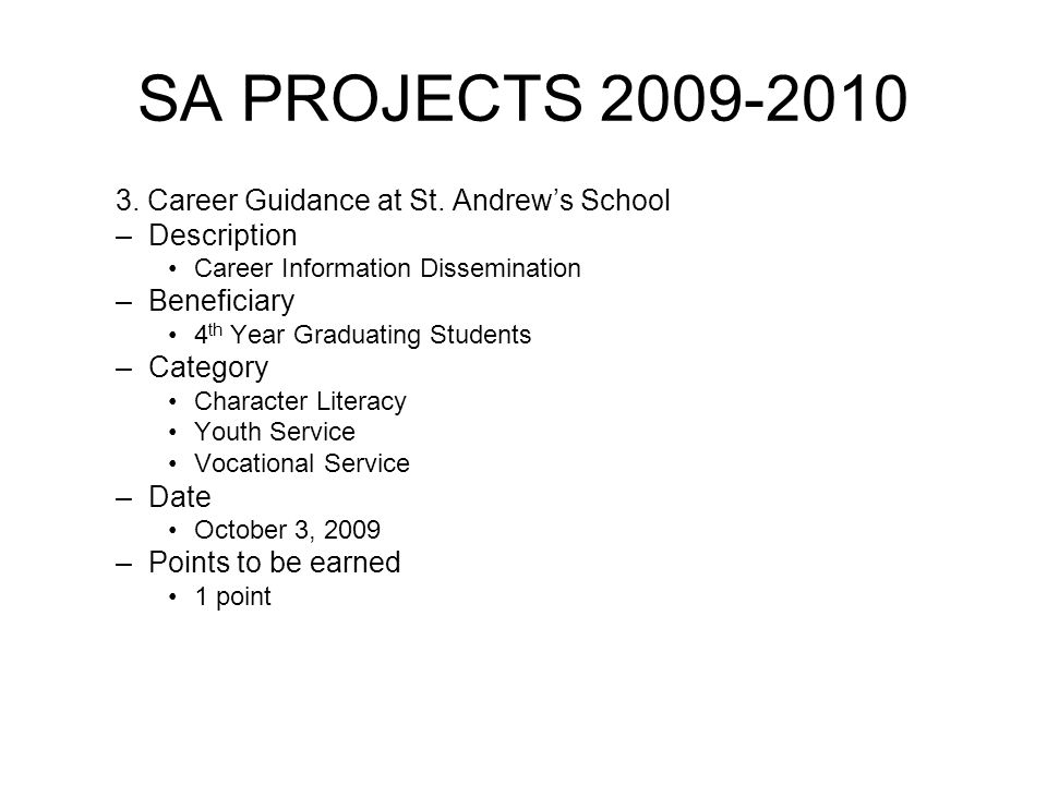 SA PROJECTS 2009-2010 3. Career Guidance at St.