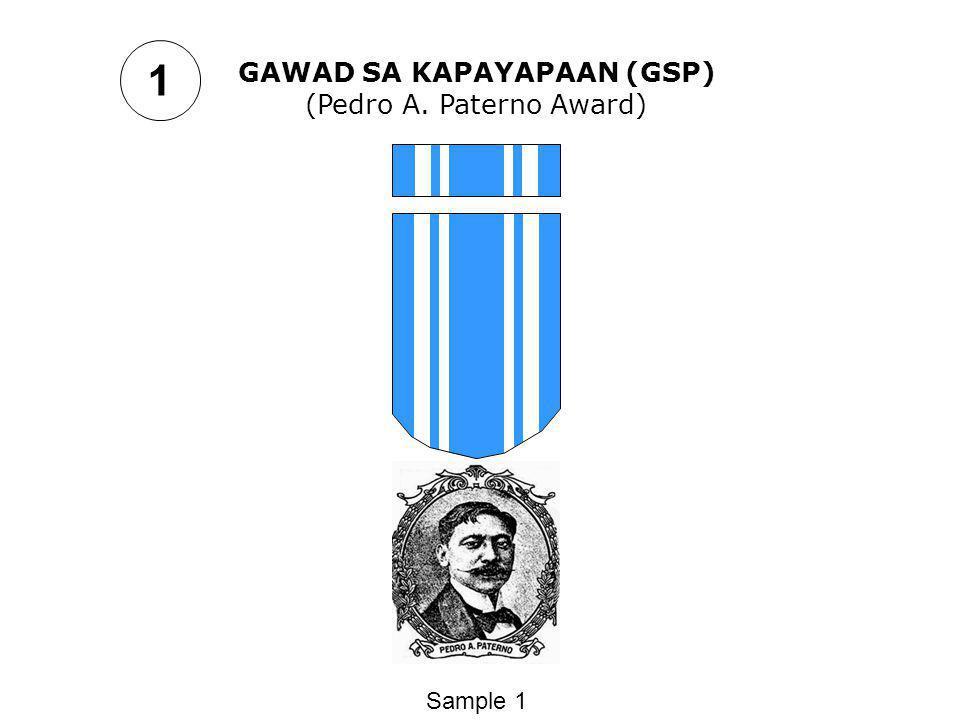 GAWAD SA KAPAYAPAAN (GSP) (Pedro A. Paterno Award) Sample 1 1