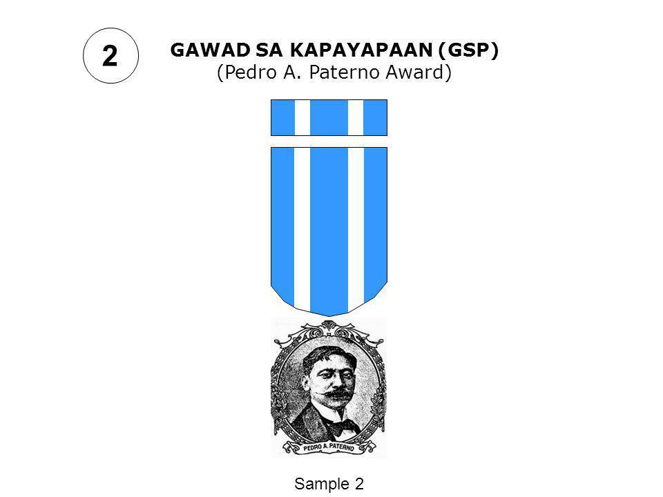 GAWAD SA KAPAYAPAAN (GSP) (Pedro A. Paterno Award) Sample 2 2