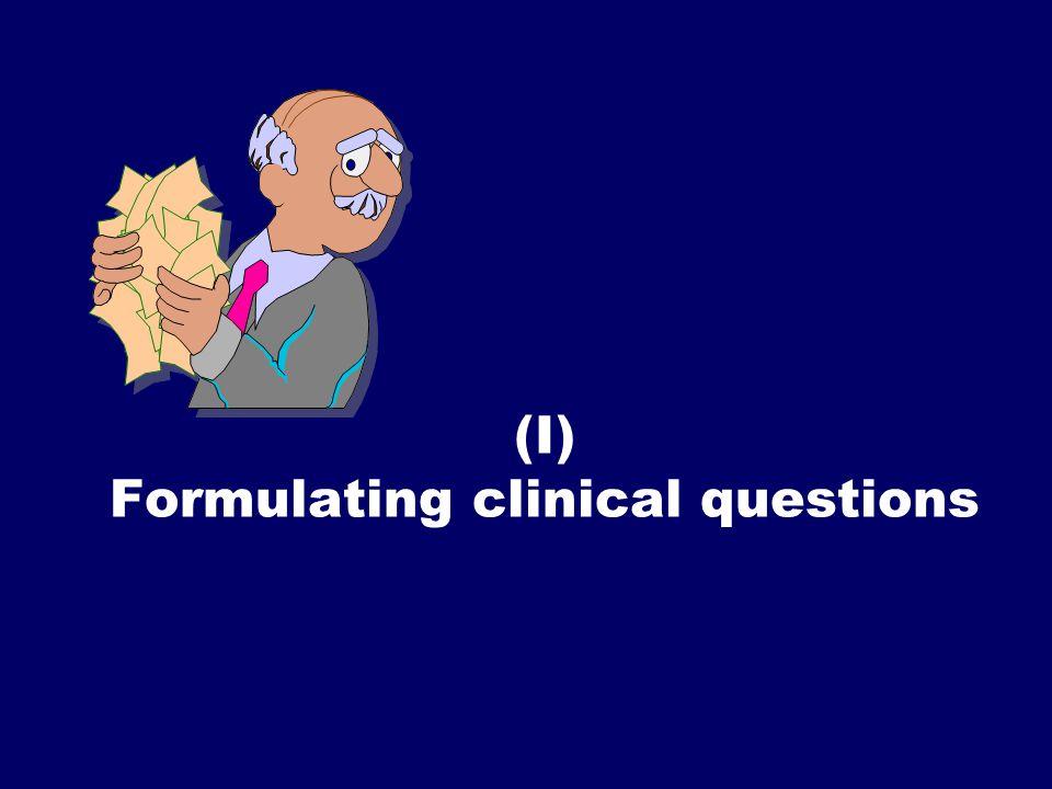 SS/EBM/IKA-UDIP-2010 (I) Formulating clinical questions