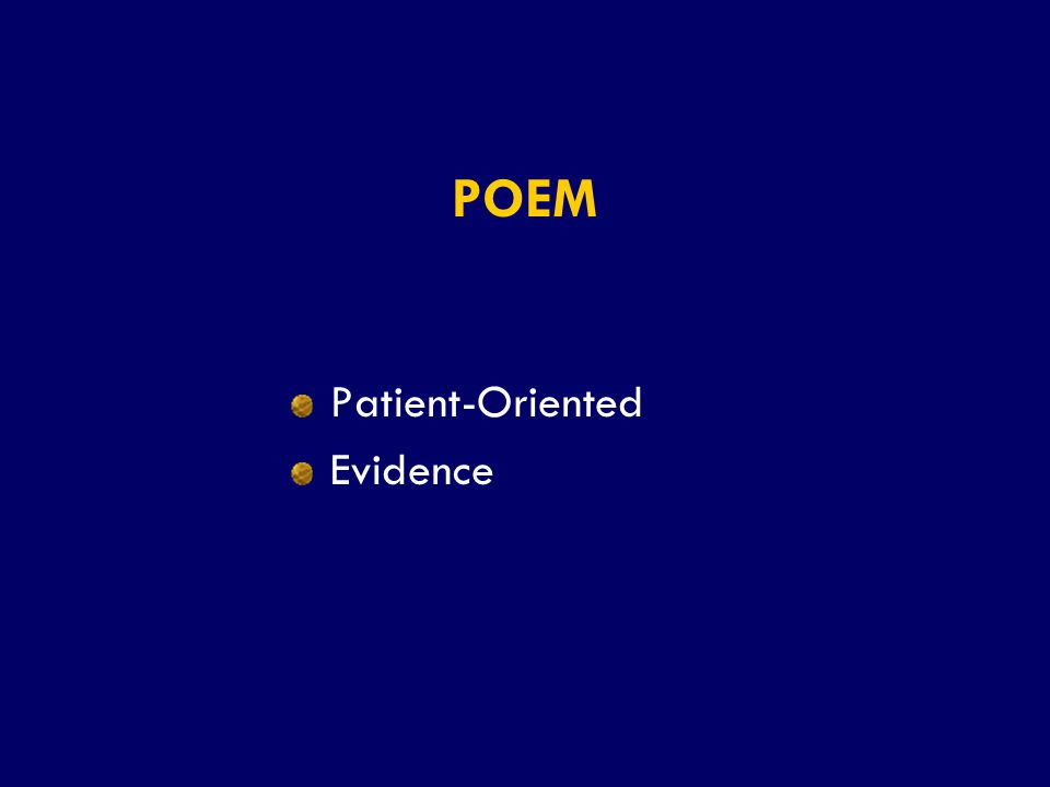SS/EBM/IKA-UDIP-2010 POEM Patient-Oriented Evidence