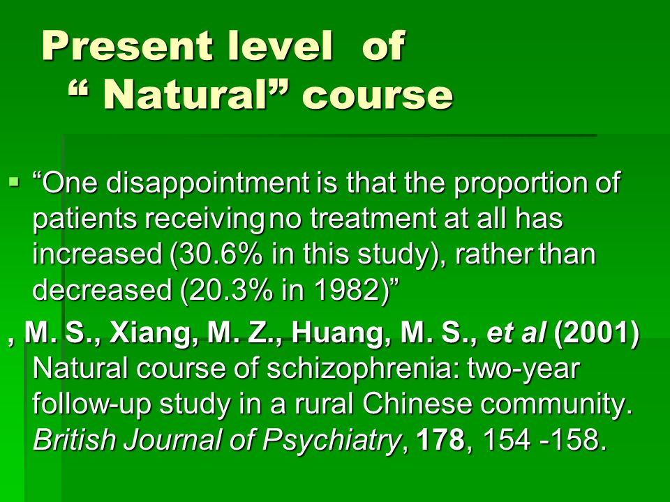 Present level of Natural course  One disappointment is that the proportion of patients receiving no treatment at all has increased (30.6% in this study), rather than decreased (20.3% in 1982) , M.