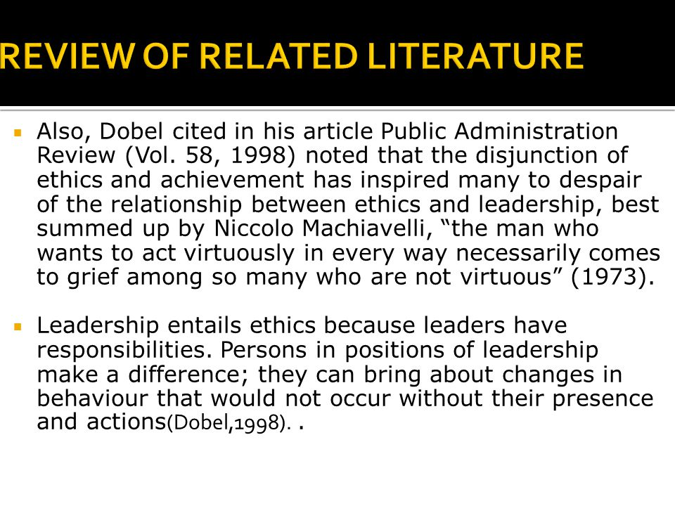  Also, Dobel cited in his article Public Administration Review (Vol.