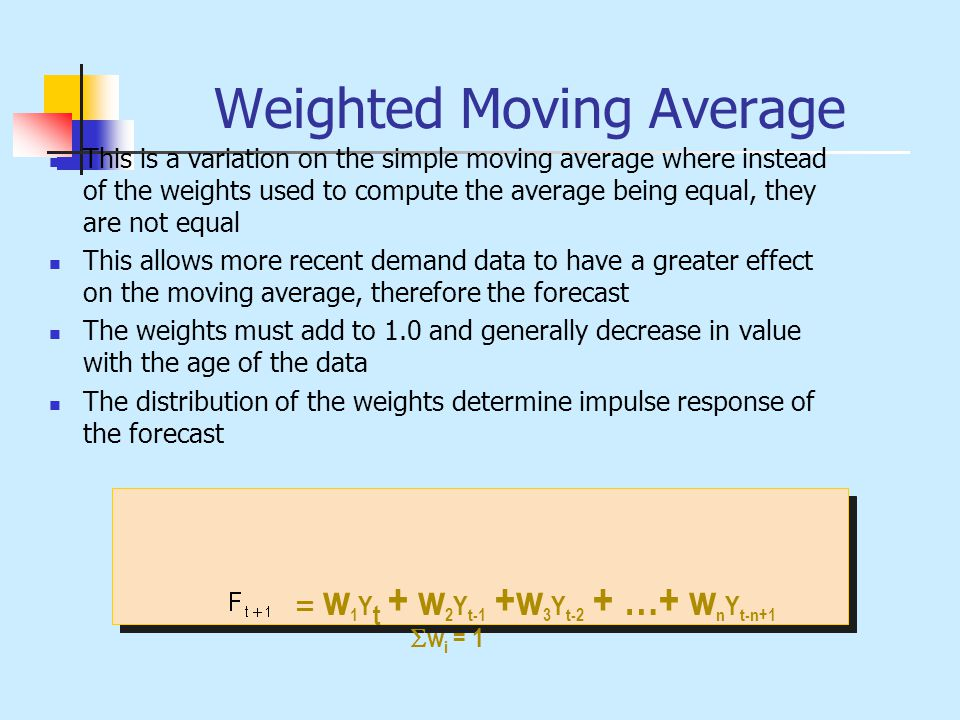 Weighted Moving Average This is a variation on the simple moving average where instead of the weights used to compute the average being equal, they ar
