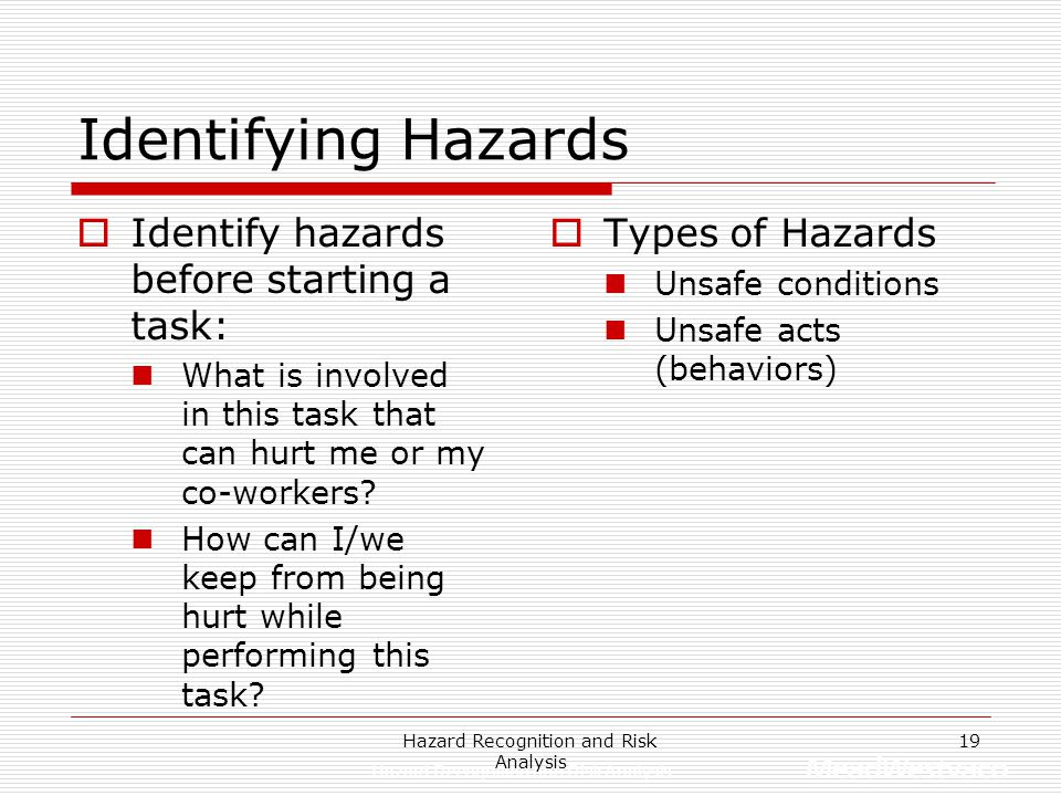 Hazard Recognition and Risk Analysis 18 What Risk Code Would You Assign?