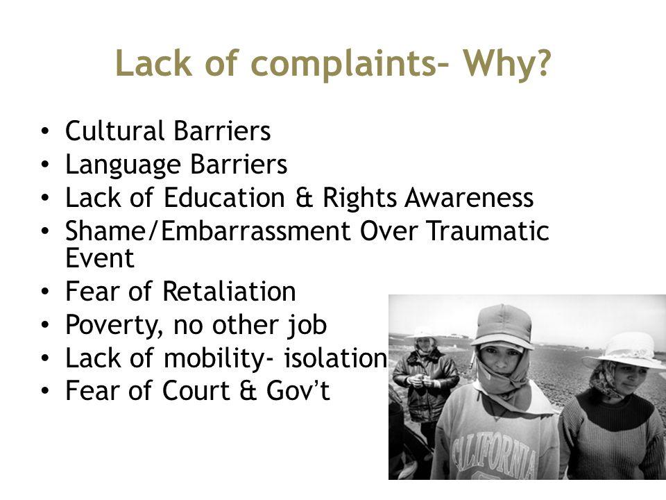 Lack of complaints– Why.