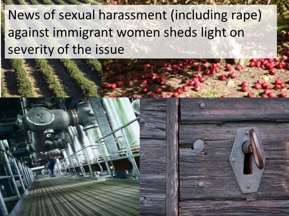 News of sexual harassment (including rape) against immigrant women sheds light on severity of the issue