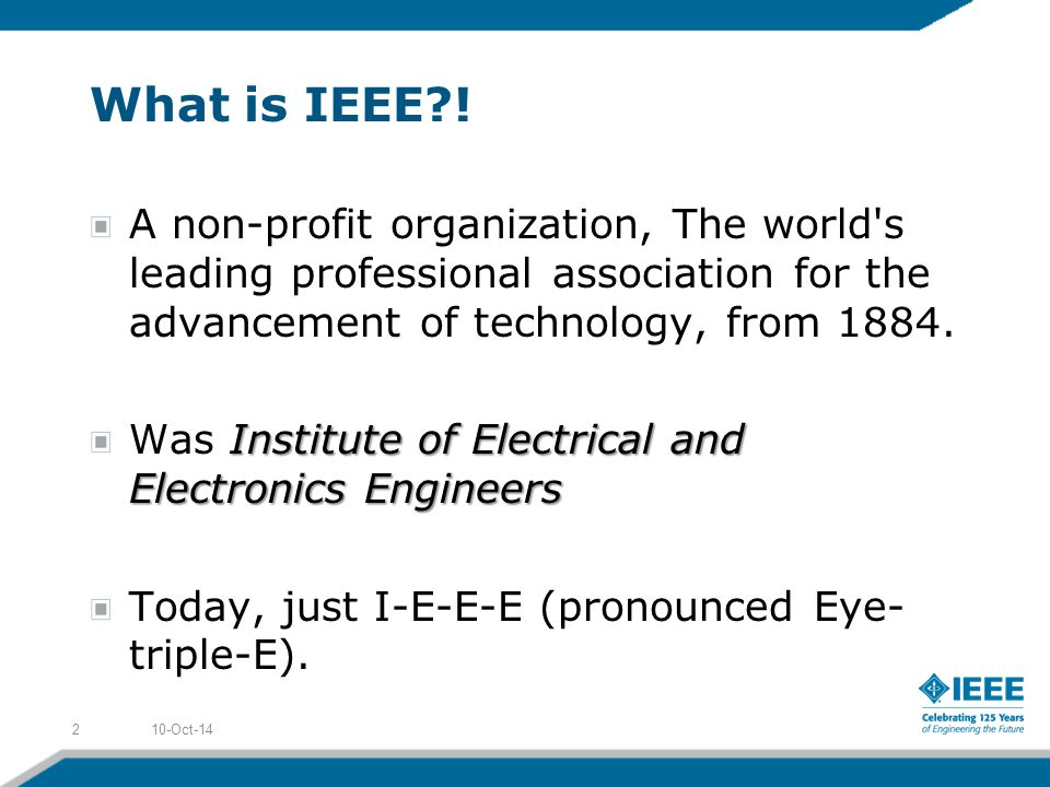 What is IEEE .