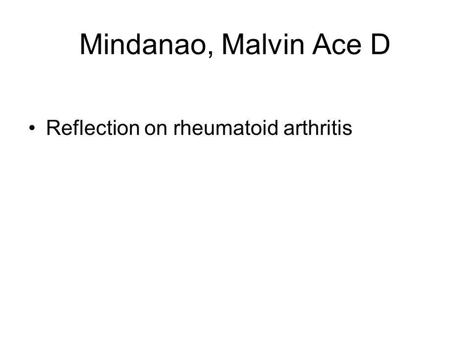 Mindanao, Malvin Ace D Reflection on rheumatoid arthritis