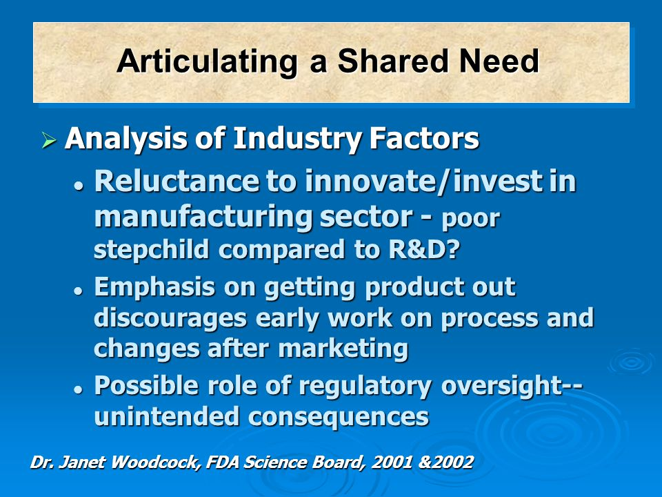  Analysis of Industry Factors Reluctance to innovate/invest in manufacturing sector - poor stepchild compared to R&D? Reluctance to innovate/invest i