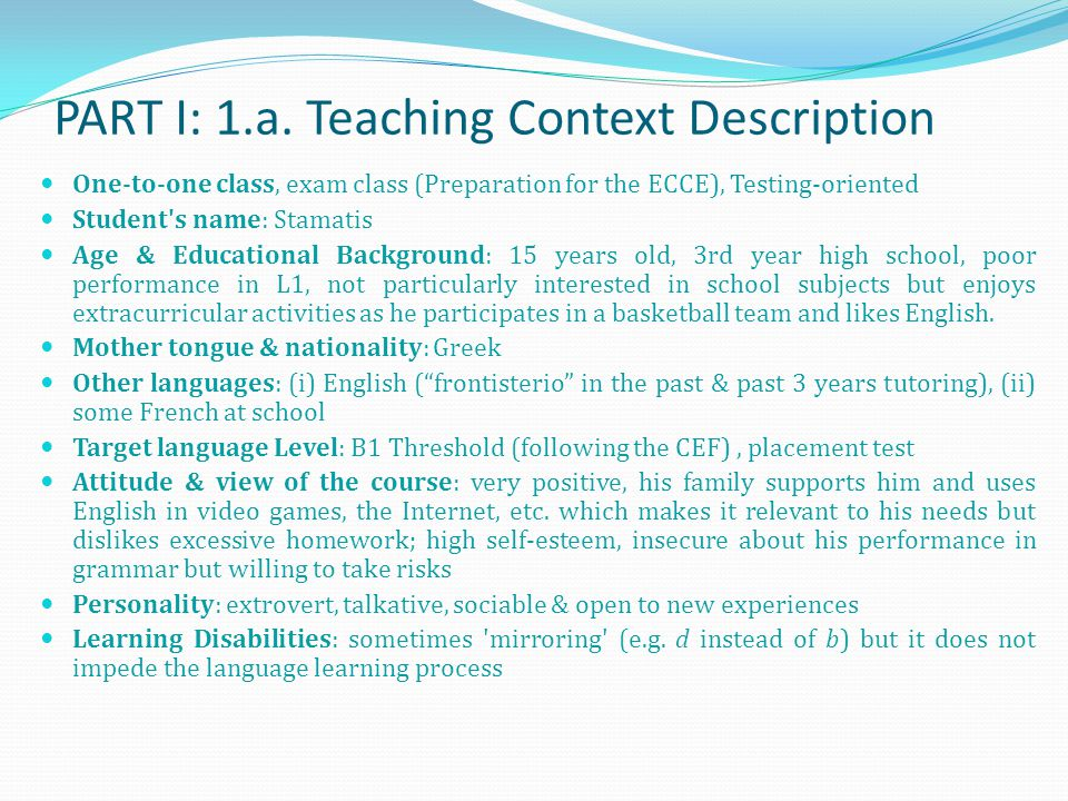 Objectives of the Presentation Teaching Context Description Lesson Plan Task Sheets Lesson Justification & D.I.