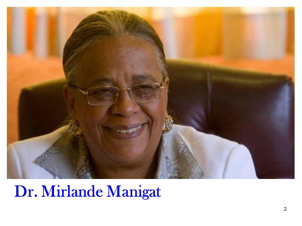 2 2 Dr. Mirlande Manigat