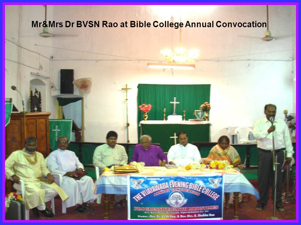 Mr&Mrs Dr BVSN Rao at Bible College Annual Convocation