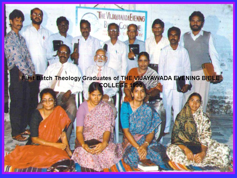 First Batch Theology Graduates of THE VIJAYAWADA EVENING BIBLE COLLEGE 1996