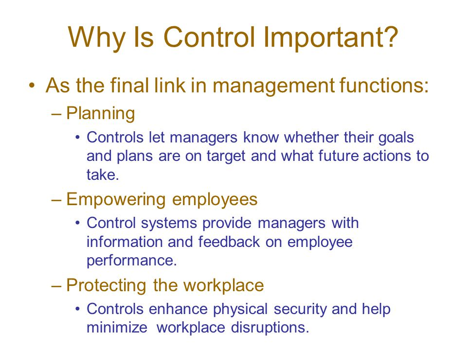 Why Is Control Important.