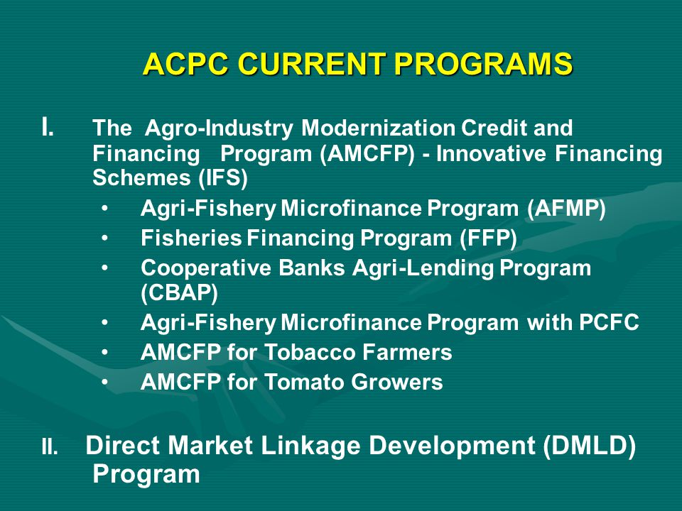 ACPC CURRENT PROGRAMS III.Institutional Capacity Building (ICB) Program IV.