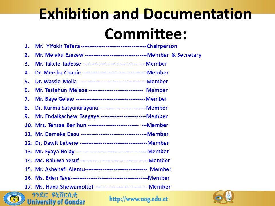 Exhibition and Documentation Committee: 1.Mr.