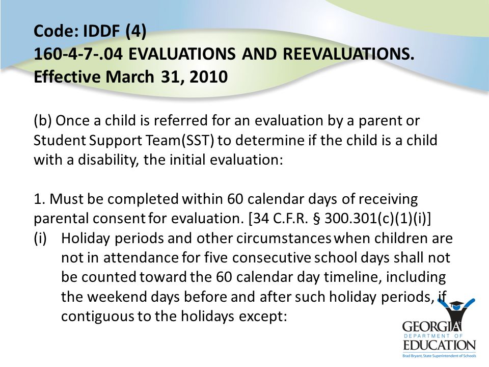 Code: IDDF (4) 160-4-7-.04 EVALUATIONS AND REEVALUATIONS.