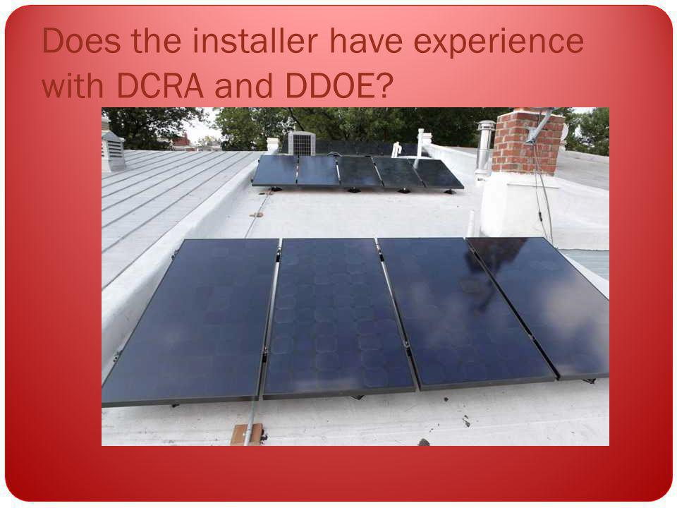 Does the installer have experience with DCRA and DDOE