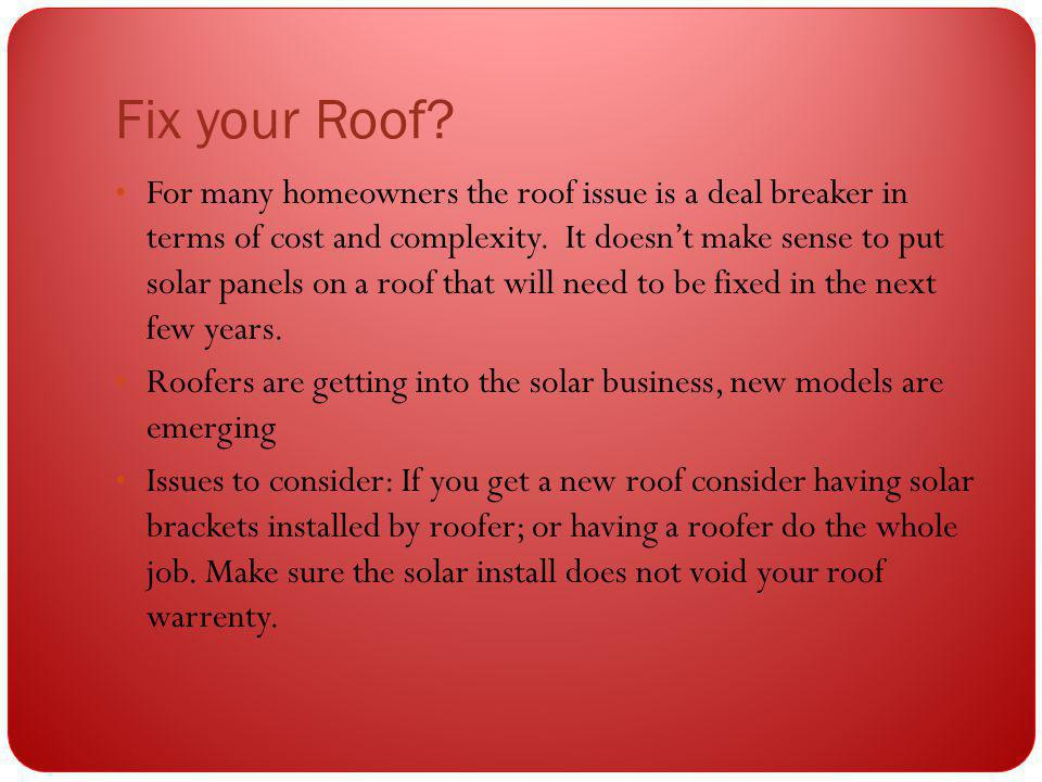 Fix your Roof.