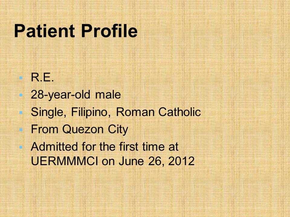 Patient Profile  R.E.