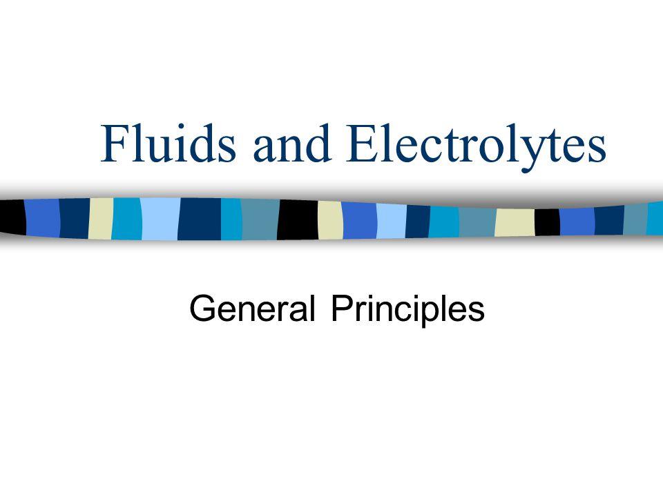 Fluids and Electrolytes General Principles