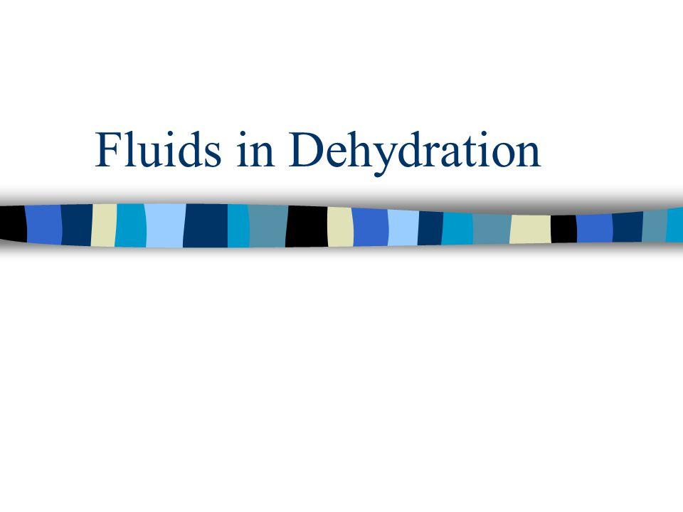 Fluids in Dehydration