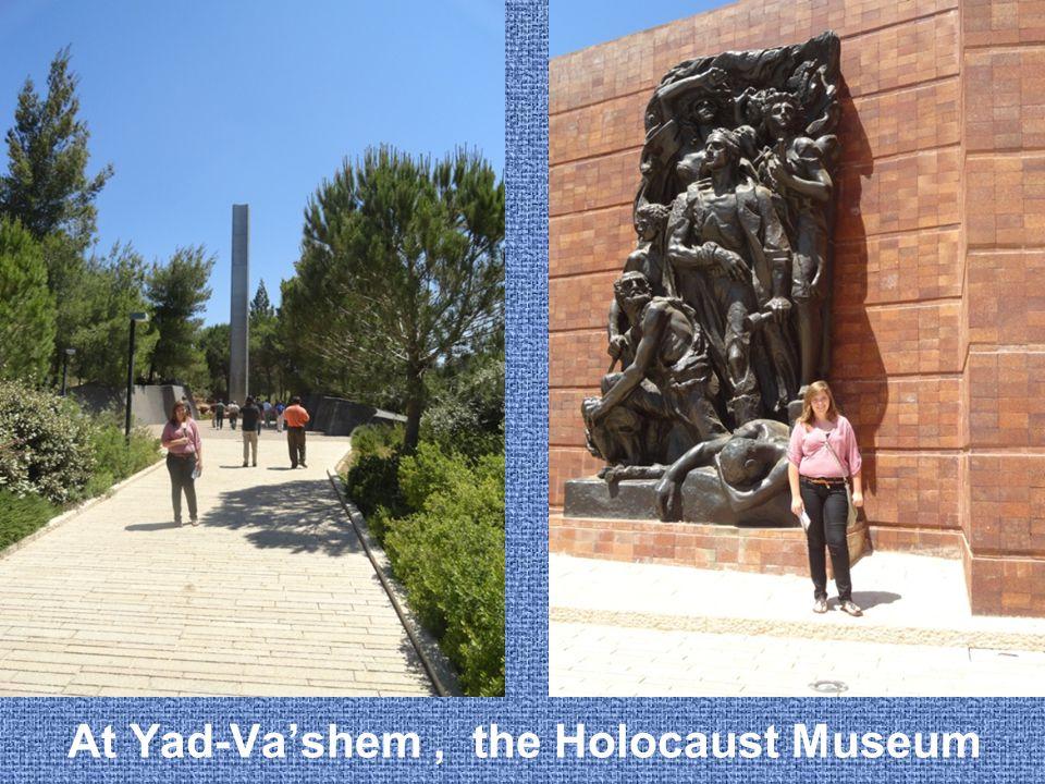 At Yad-Va'shem, the Holocaust Museum