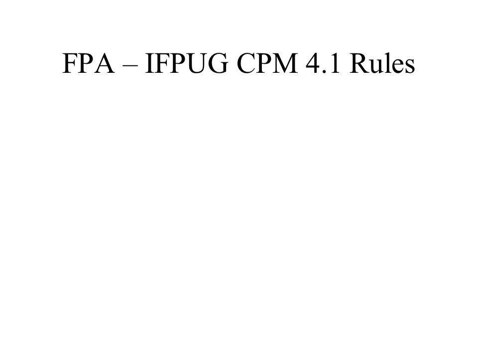 FPA – IFPUG CPM 4.1 Rules